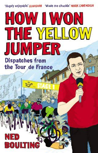 boulting s velosaurus a linguistic tour de books how i won the yellow jumper dispatches from the tour de