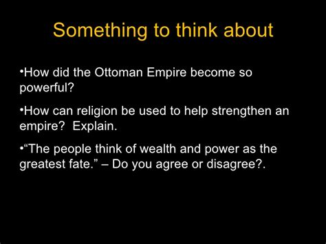 How Did The Ottomans Come To Power The Ottoman Empire