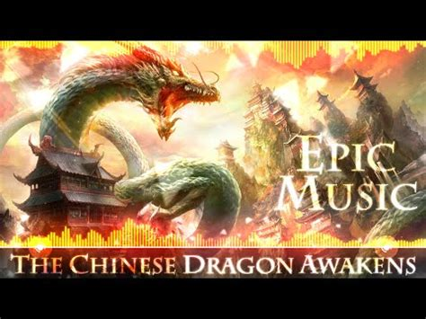 Chinese Film With 6 Letters | epic asian music quot the chinese dragon awakens quot music by