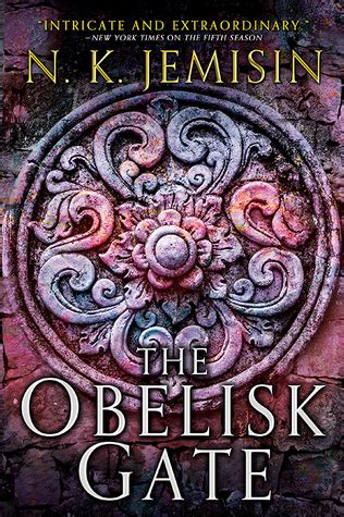 the two gates books the obelisk gate the broken earth 2 by n k jemisin