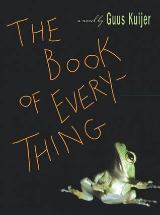 the book of everything by guus kuijer reviews discussion bookclubs lists