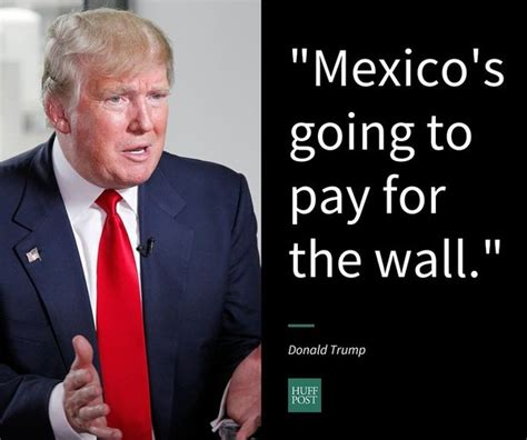 donald trump quotes on the wall 9 more offensive things donald trump has said about
