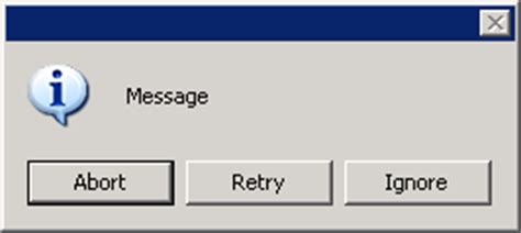 Messagebox Abort Retry Ignore Buttons And Warning Icon | messagebox with working icon and abort retry and ignore
