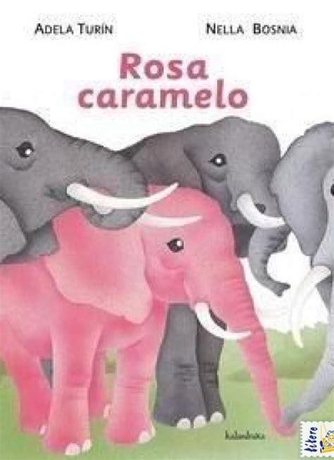 libro rosa caramelo sweet quot rosa caramelo quot o la lucha por la igualdad voces de las dos orillas