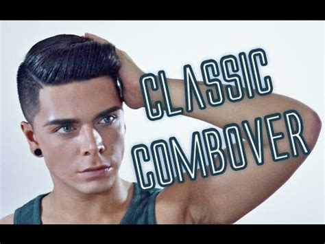men's hairstyle tutorial | classic combover youtube