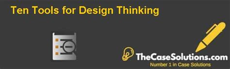 design thinking reddit ten tools for design thinking case solution and analysis