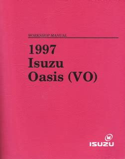 1997 isuzu oasis vo factory workshop manual