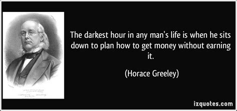 darkest hour quotes tumblr the darkest hour in any man s life is when he sits down to
