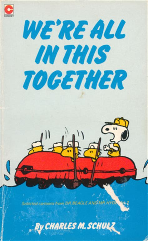 we are in we re all in this together snoopy peanuts coronet 69 by charles m schulz reviews