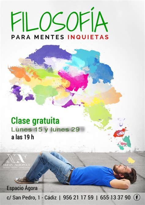 filosofia para mentes inquietas filosof 237 a para mentes inquietas nueva acr 243 polis c 225 diz