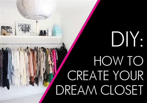 design your dream face create your dream closet with these 20 easy tips