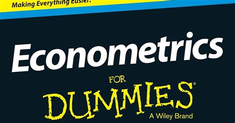 Econometrics 3 In 6 quot econom 233 trics for dammies quot de roberto pedace econom 237 a digital
