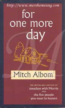 Mitch Albom For One More Day for one more day by mitch albom