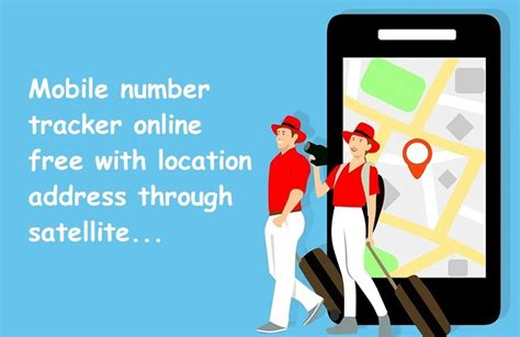 mobile number tracker with address mobile number tracker free with location address