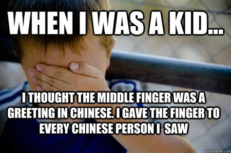 Middle Finger Meme - when i was a kid i thought the middle finger was a