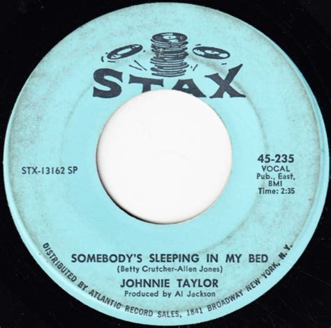 somebody sleeping in my bed johnnie taylor somebody s sleeping in my bed at discogs