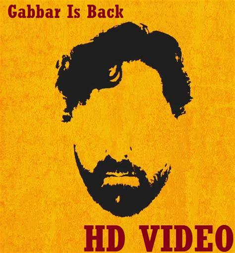 full hd video gabbar is back akshay kumar s gabbar is back teaser hd video entertainment