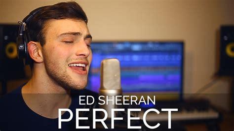 ed sheeran perfect m4a ed sheeran perfect cover lyrics and chords divide