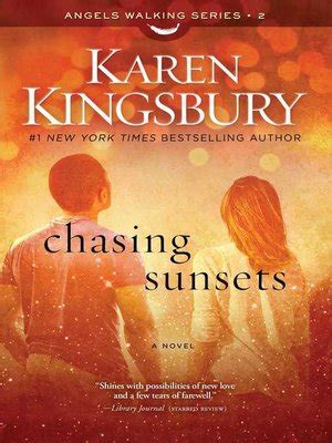 chasing sunsets a novel walking howard books publisher 183 overdrive rakuten overdrive