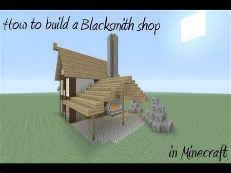 build a shop how to build a blacksmith shop in minecraft youtube