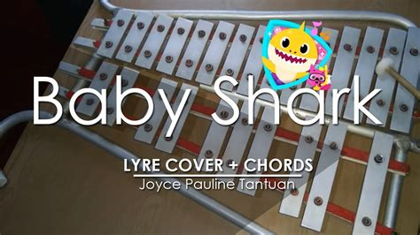 baby shark lyre letters baby shark lyre cover with intro full version youtube