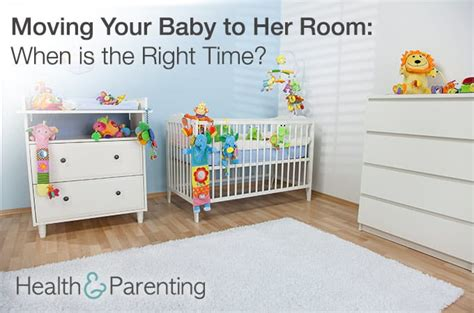 Moving Baby To Own Room by Moving Your Baby To Room When Is The Right Time Health Parenting