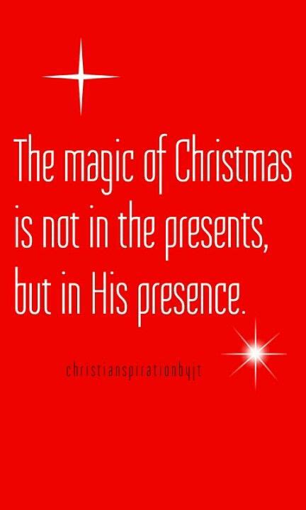 magic  christmas     presents    presence amen christmas quotes