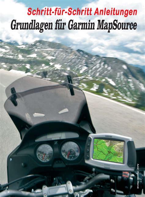 Motorrad Tourenplaner F R Pc by Garmin Mapsource Schritt F 252 R Schritt Anleitungen Als