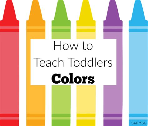 colors for toddlers toddler activities the stay at home survival guide
