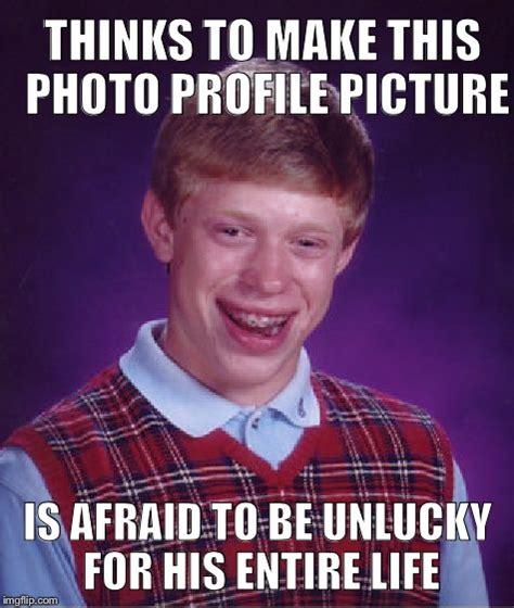 Unlucky Brian Meme Generator - bad luck brian meme imgflip