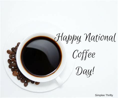 Day Coffee happy national coffee day nationalcoffeeday risenshare