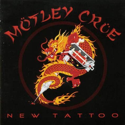 New Tattoo Lyrics Motley Crue | motley crue new tattoo lyrics genius lyrics