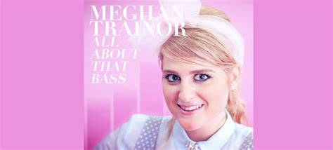 all about that bass meghan trainor meghan trainor scores first ever 1 billboard hot 100 hit