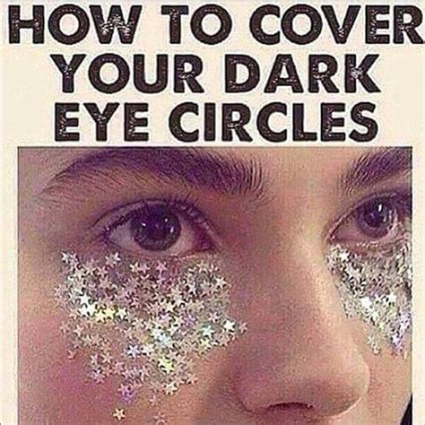 Glitter Meme - glitter is being used to cover up dark circles under the