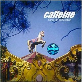 Kaset Pita Caffein Yang Tak Terlupakan mp3 caffeine yang tak terlupakan 2002 koleksi musik indonesia