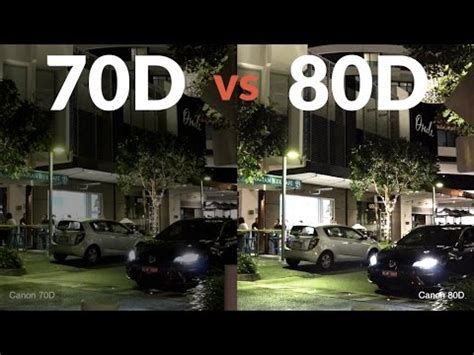 canon 80d vs canon 70d is it better in low light? youtube