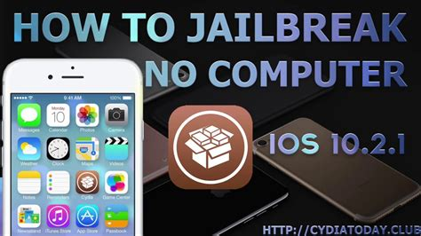 how to jailbreak ios 10 2 1 10 3 no computer new iphone 5 6 6 6s 7 7