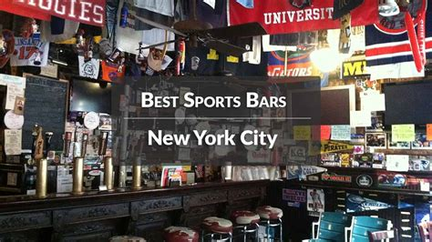 Top Sports Bars In Nyc by Best Sports Bars In Nyc