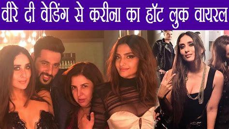 Wedding Song Viral by Kareena Kapoor Khan S Bold Look From Veere Di Wedding Song