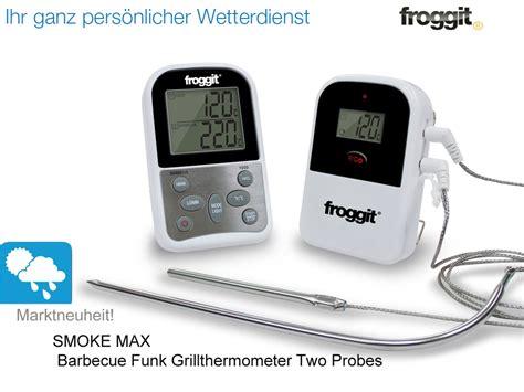 funk wanduhr digital groß funk grillthermometer 2 f 252 hler smokemax two bbq grill