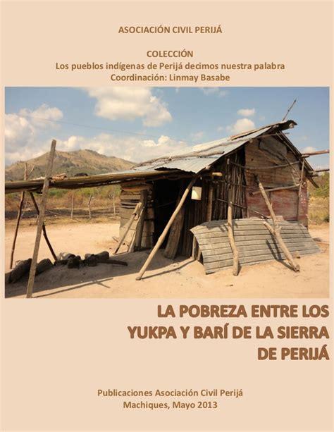 la casa entre los 8401019214 la pobreza entre los yukpa y bar 237 de la sierra de perij 225