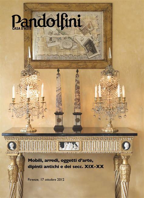 aste di mobili mobili ed arredi antichi oggetti d arte by pandolfini