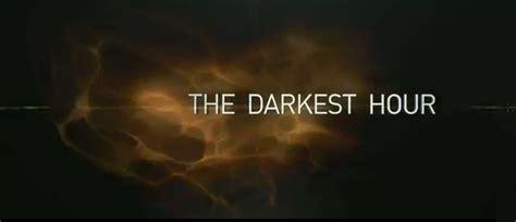 darkest hour movie trailer cmaquest the darkest hour trailer impressions how to
