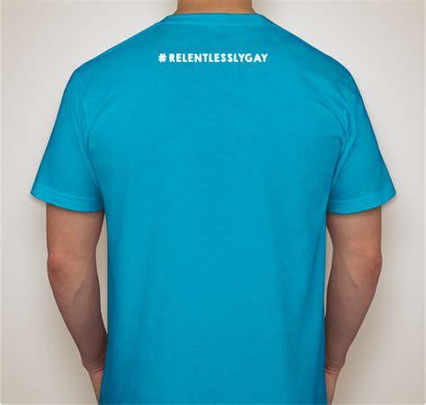 design a shirt fundraiser relentlesslygay relentlesslysupportive t shirt
