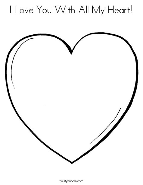 love heart coloring pages i love you with all my heart coloring page twisty noodle