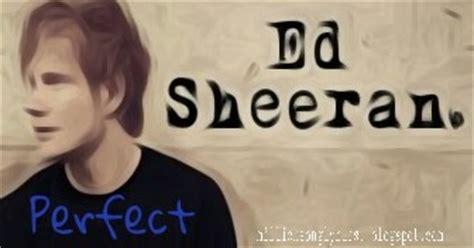 ed sheeran perfect japanese perfect ed sheeran my lyrics collection
