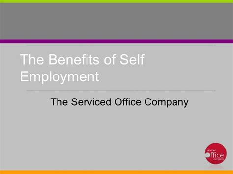 8 Pros Of Being Self Employed by The Benefits Of Self Employment
