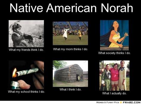 Native Memes - native american memes