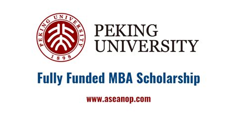 Mba Scholarship 2017 by Peking Archives Asean Scholarships Opportunities
