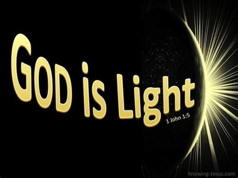 God Is Light by 1 1 5 Verse Of The Day